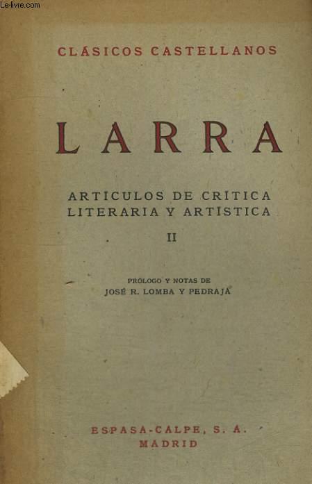 ARTICULOS DE CRITICA LITERARIA Y ARTISTICA, II