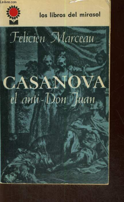 CASANOVA, EL ANTI-DON JUAN