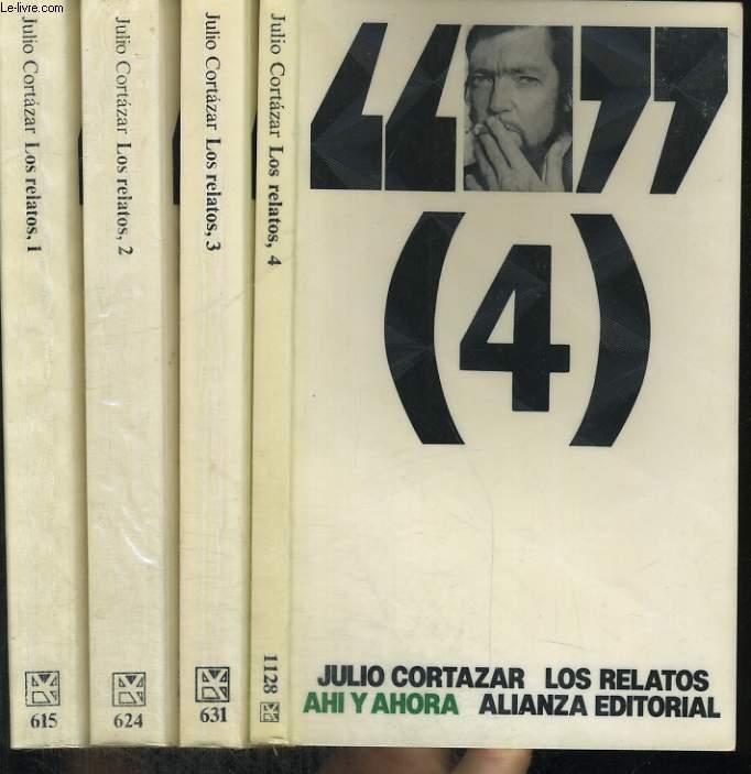 LOS RELATOS. TOMO I : RITOS/TOMO II : JUEGOS/TOMO III : PASAJES/TOMO IV : AHI Y AHORA