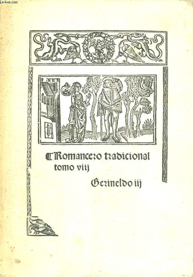 ROMANCERO TRADICIONAL DE LA LENGUAS HISPANICAS VIII. GERINELDO, EL PAJE Y LA INFENTA, TOMO III