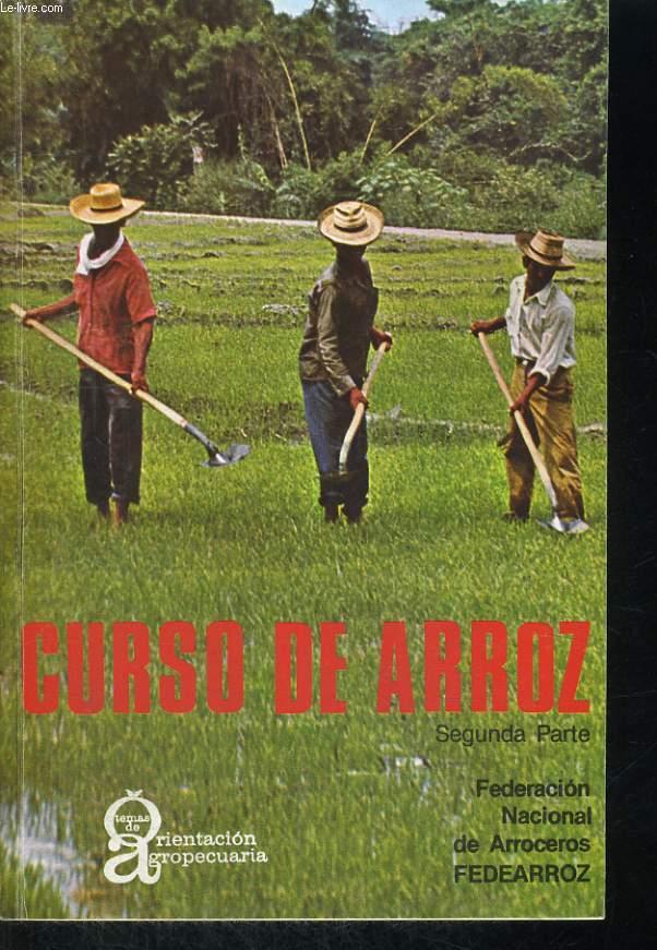 TEMAS DE ORIENTACION AGROPECUARIA. N°117-118. ABRIL MAYO JUNIO 1976. CURSO DE ARROZ. SEGUNDA PARTE. FEDERACION NACIONAL DE ARROCEROS FEDEARROZ.