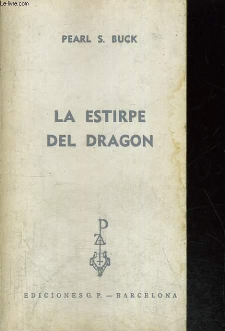 LA ESTIRPE DEL DRAGON