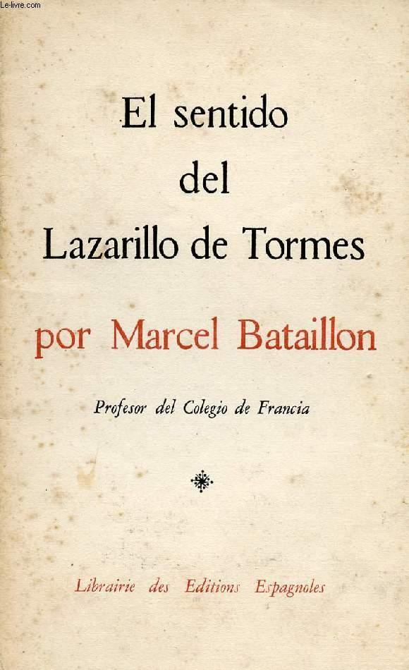 EL SENTIDO DEL LAZARILLO DE TORMES