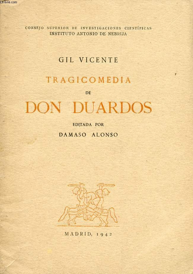 TRAGIDOMEDIA DE DON DUARDOS