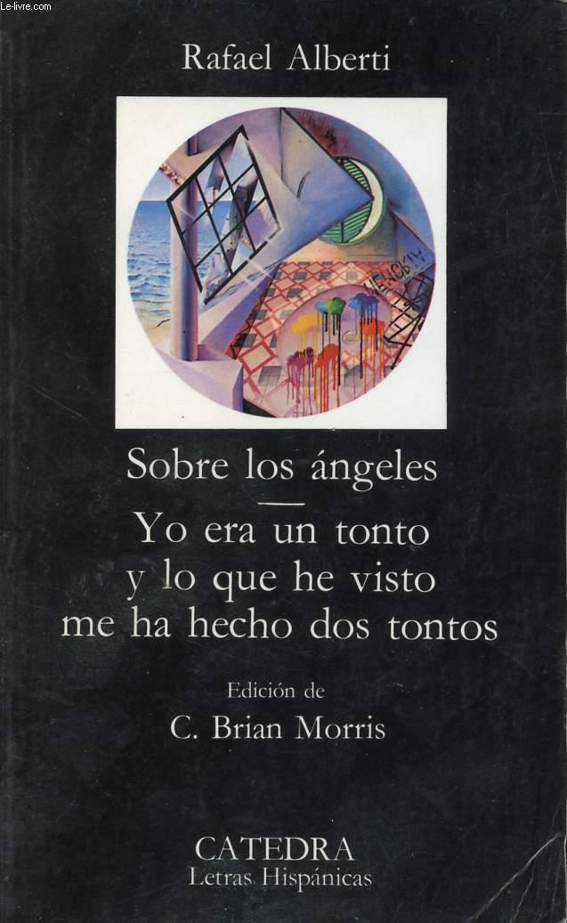 SOBRE LOS ANGELES / YO ERA UN TONTO Y LO QUE HE VISTO ME HA HECHO DOS TONTOS