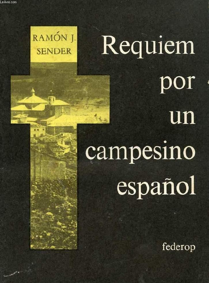 REQUIEM POR UN CAMPESINO ESPAÑOL / REQUIEM POUR UN PAYSAN ESPAGNOL