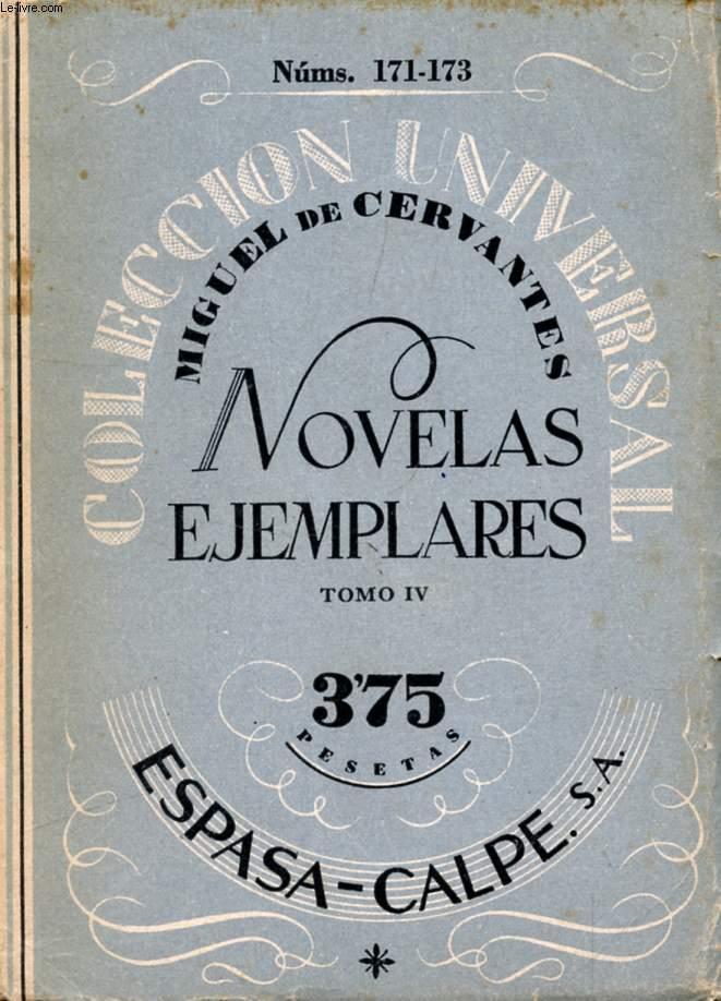 NOVELAS EJEMPLARES, TOMO IV