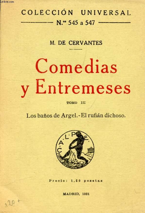 COMEDIAS Y ENTREMESES, TOMO III