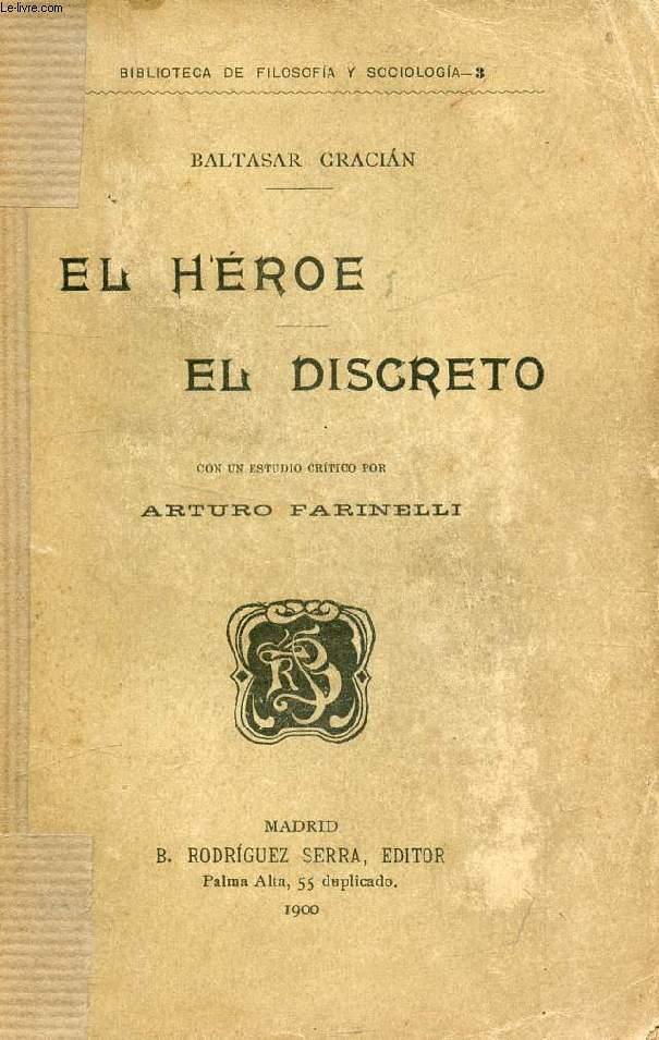 EL HEROE, EL DISCRETO