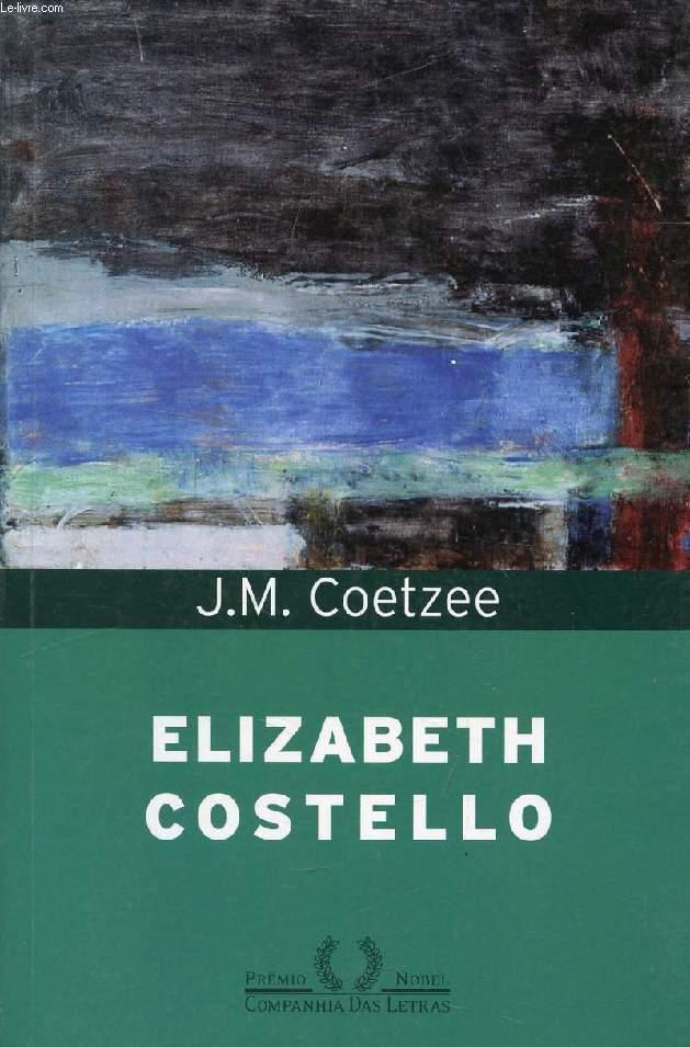 ELIZABETH COSTELLO, OITO PALESTRAS