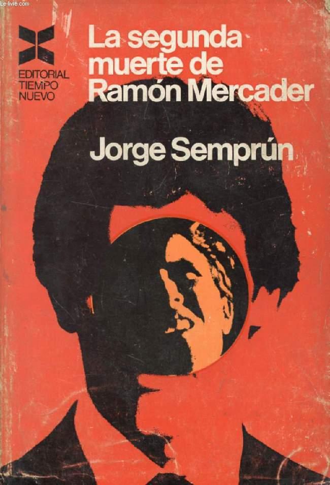 LA SEGUNDA MUERTE DE RAMON MERCADER