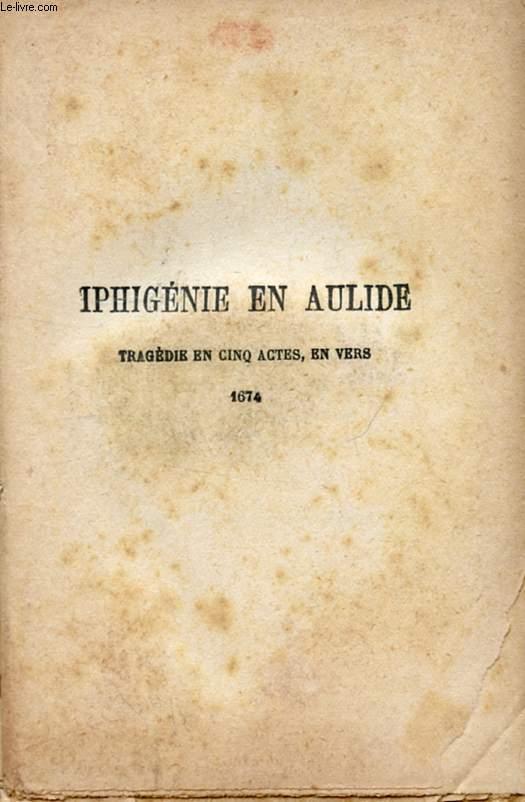 IPHIGENIE EN AULIDE, MITHRIDATE