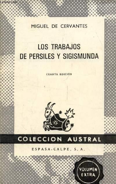 LOS TRABAJOS DE PERSILES Y SIGISMUNDA (Coleccion Austral, 1065)