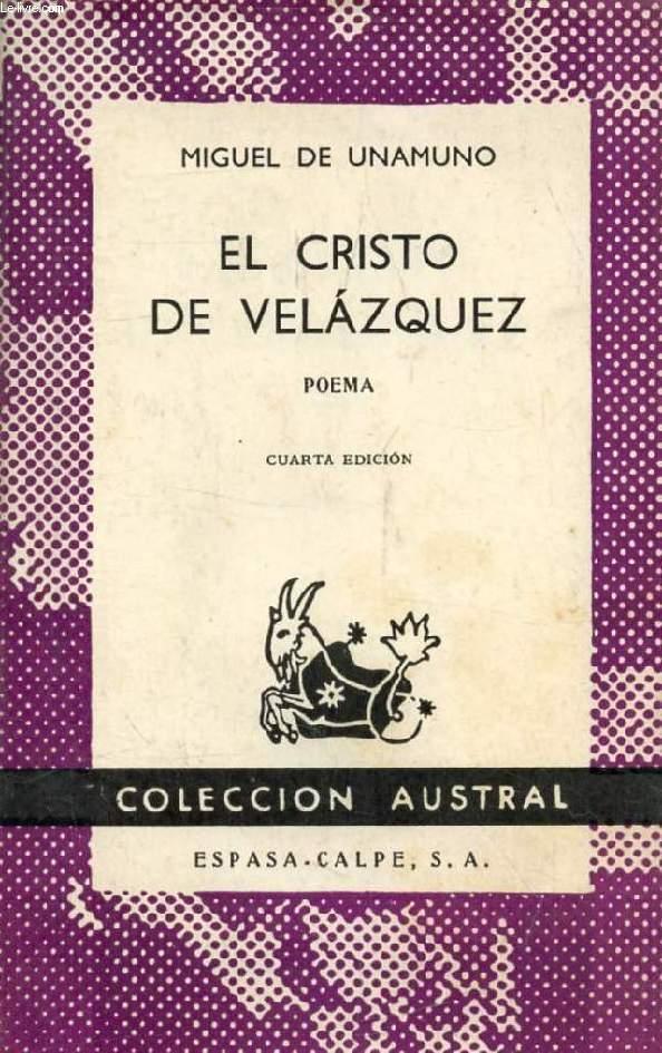 EL CRISTO DE VELAZQUEZ (Coleccion Austral, 781)