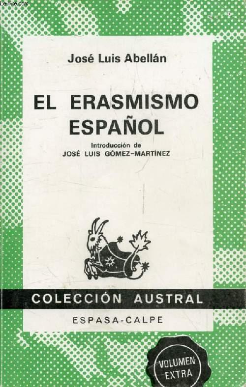 EL ERASMISMO ESPAÑOL (Coleccion Austral, 1642)