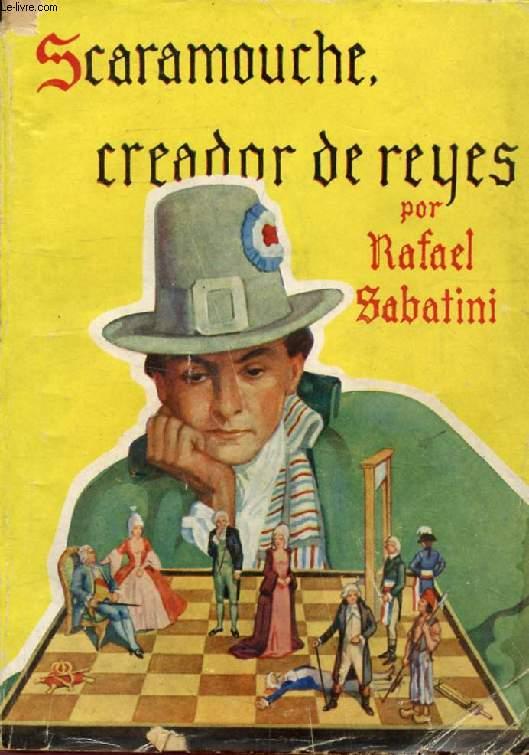 SCARAMOUCHE CREADOR DE REYES