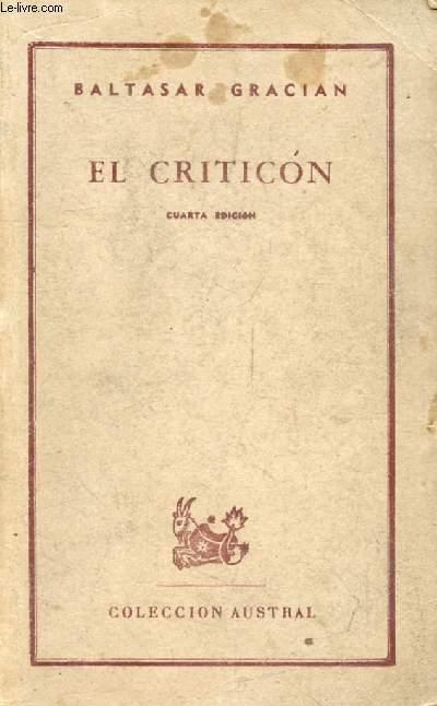 EL CRITICON (Coleccion Austral, 400)
