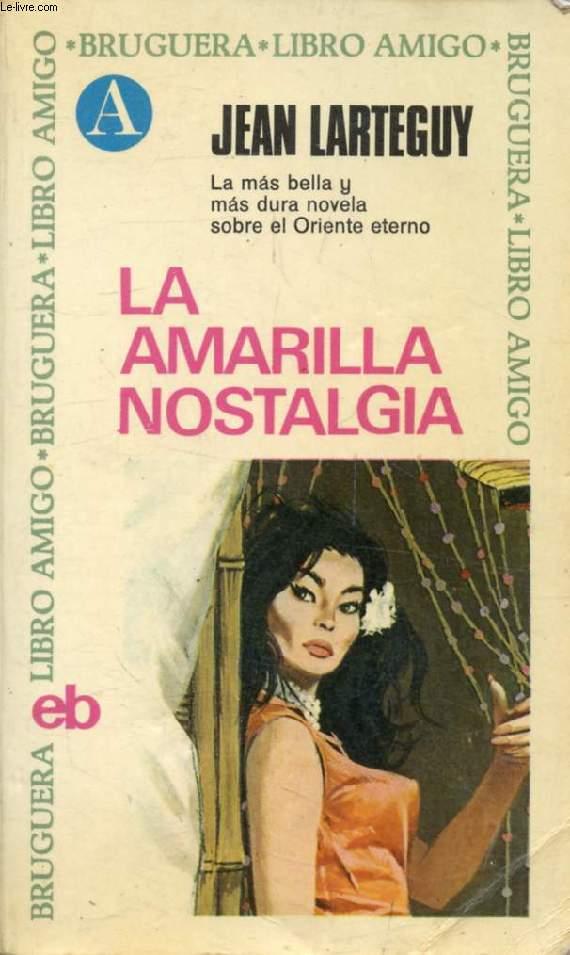 LA AMARILLA NOSTALGIA