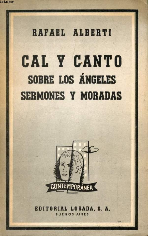 CAL Y CANTO, SOBRE LOS ANGELES, SERMONES Y MORADAS