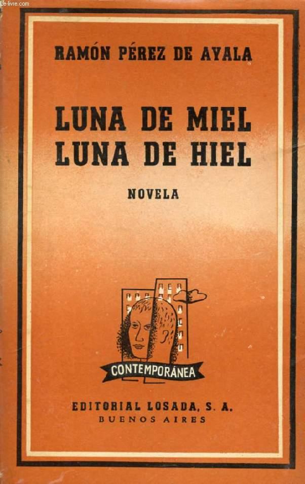 LUNA DE MIEL, LUNA DE HIEL