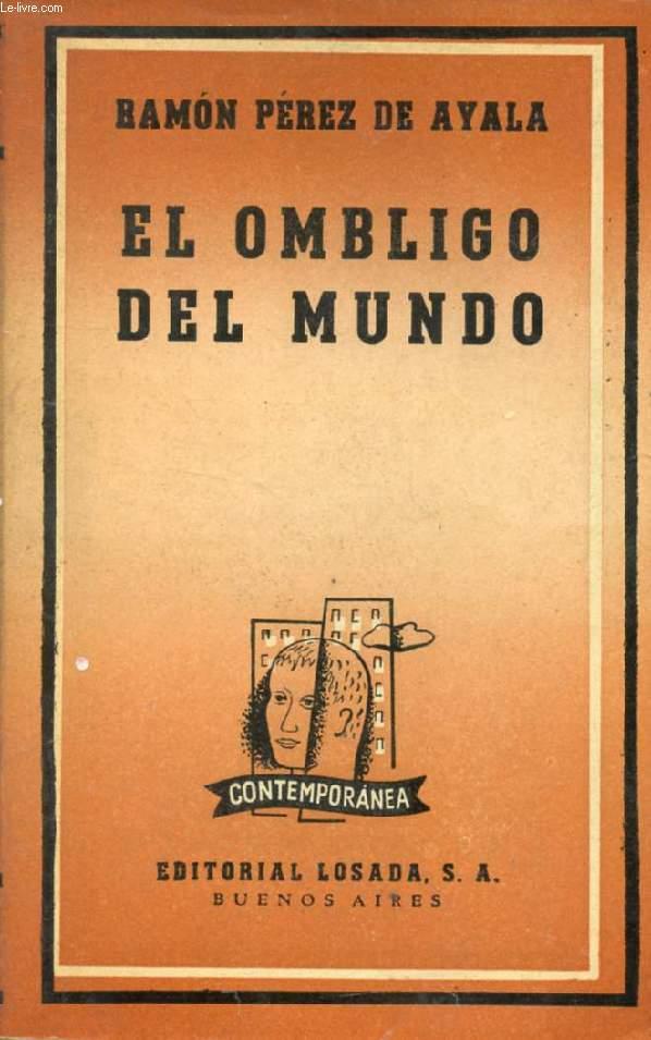 EL OMBLIGO DEL MUNDO