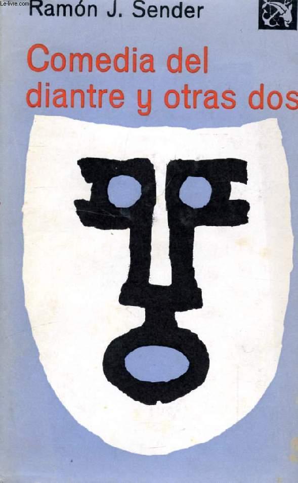 COMEDIA DEL DIANTRE Y OTRAS DOS