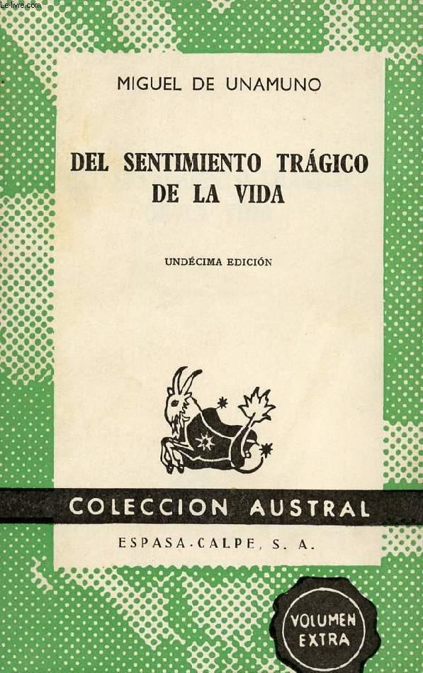 DEL SENTIMIENTO TRAGICO DE LA VIDA, EN LOS HOMBRES Y EN LOS PUEBLOS, COLECCIÓN AUSTRAL, N° 4