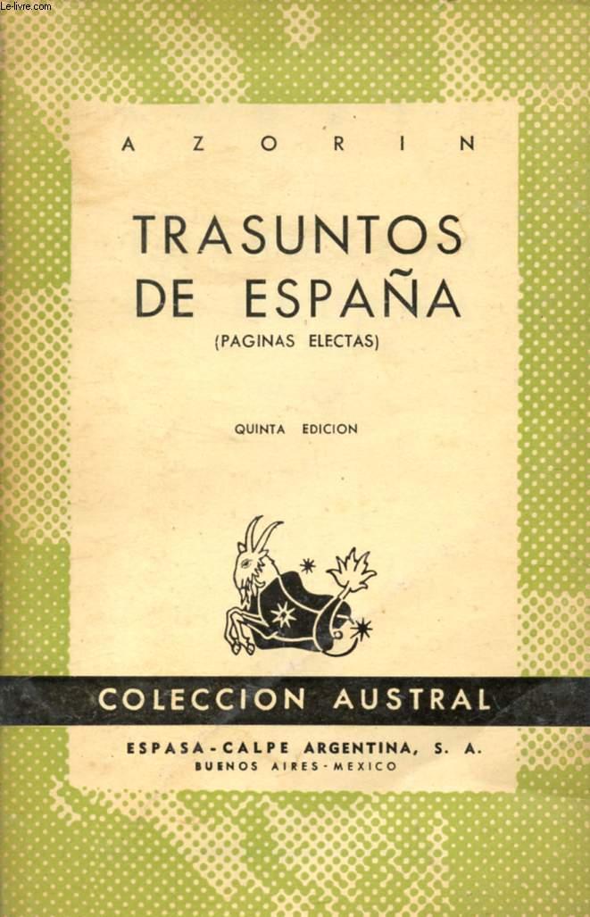 TRASUNTOS DE ESPAÑA, COLECCIÓN AUSTRAL, N° 47