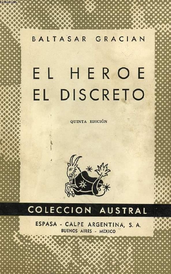 EL HEROE, EL DISCRETO, COLECCIÓN AUSTRAL, N° 49