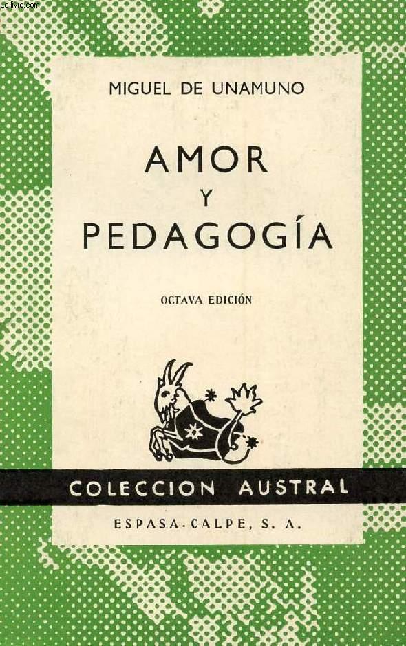 AMOR Y PEDAGOGIA, COLECCIÓN AUSTRAL, N° 141