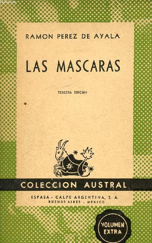 LAS MASCARAS, COLECCIÓN AUSTRAL, N° 147