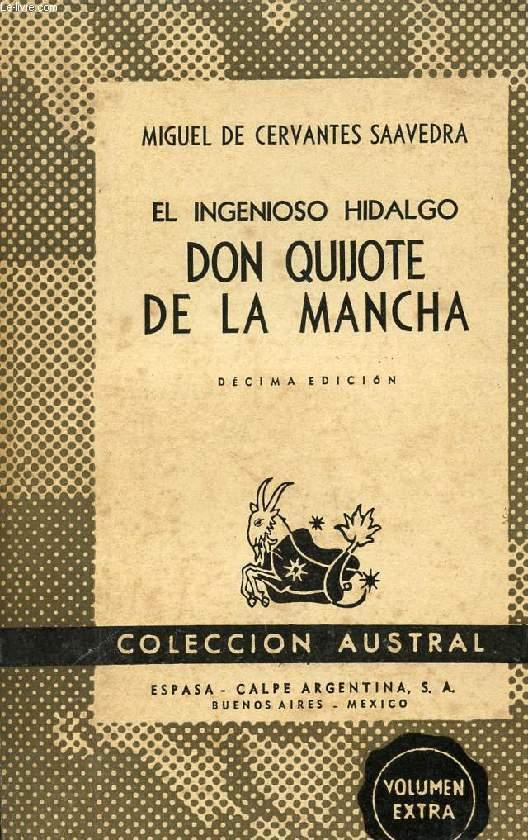 EL INGENIOSO HIDALGO DON QUIJOTE DE LA MANCHA, COLECCIÓN AUSTRAL, N° 150
