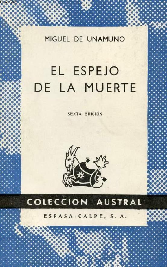 EL ESPEJO DE LA MUERTE, COLECCIÓN AUSTRAL, N° 199