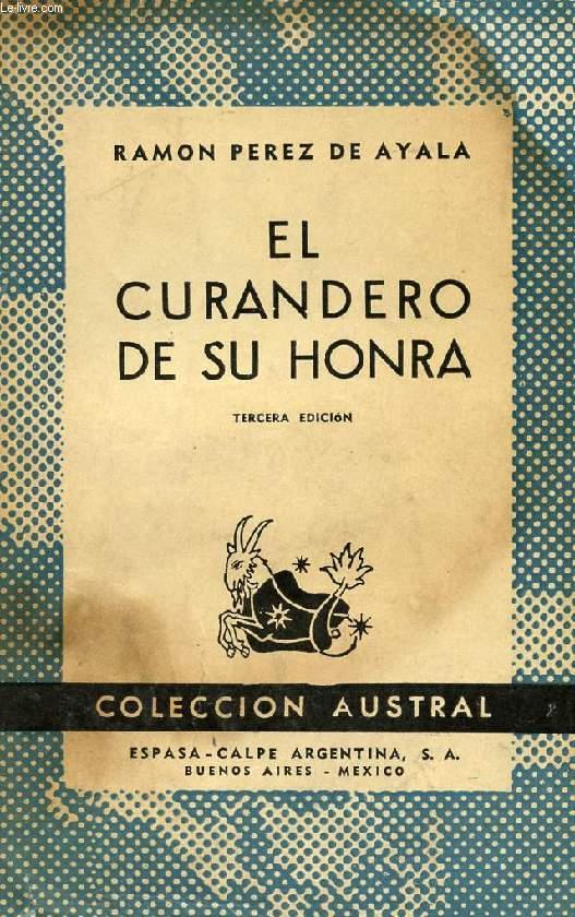 EL CURANDERO DE SU HONRA, SEGUNDA PARTE DE 'TIGRE JUAN', COLECCIÓN AUSTRAL, N° 210