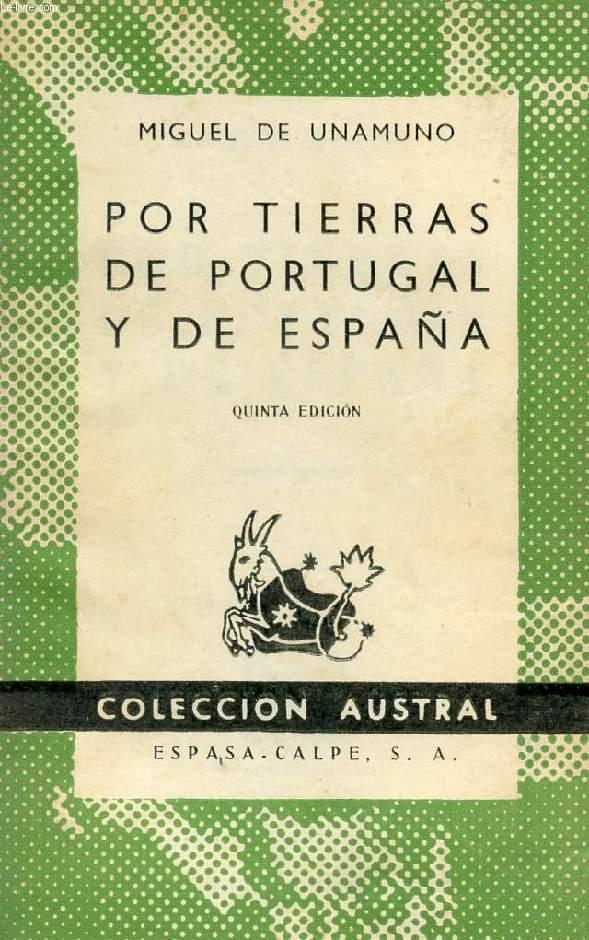 POR TIERRAS DE PORTUGAL Y DE ESPAÑA, COLECCIÓN AUSTRAL, N° 221