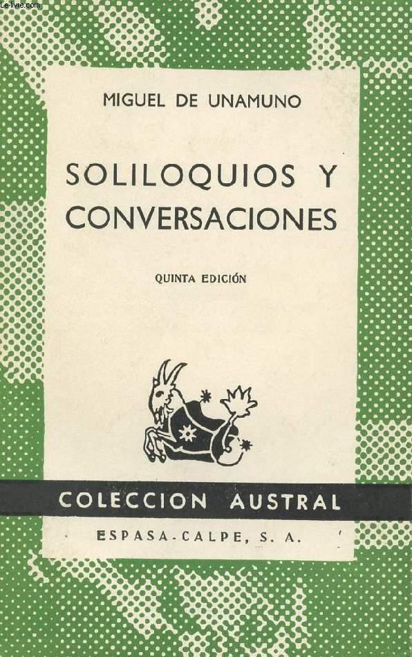 SOLILOQUIOS Y CONVERSACIONES, COLECCIÓN AUSTRAL, N° 286
