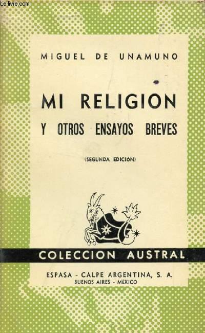MI RELIGION, Y OTROS ENSAYOS BREES, COLECCIÓN AUSTRAL, N° 299