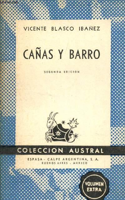 CAÑAS Y BARRO, COLECCIÓN AUSTRAL, N° 410