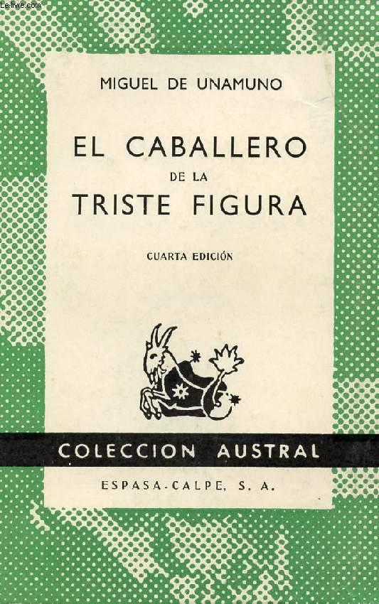 EL CABALLERO DE LA TRISTE FIGURA, COLECCIÓN AUSTRAL, N° 417