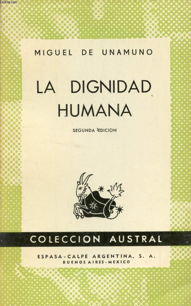 LA DIGNIDAD HUMANA, COLECCIÓN AUSTRAL, N° 440