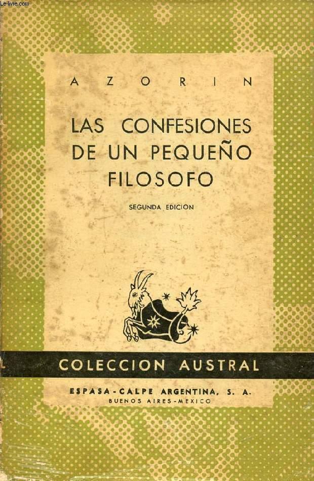 LAS CONFESIONES DE UN PEQUEÑO FILOSOFO, COLECCIÓN AUSTRAL, N° 491