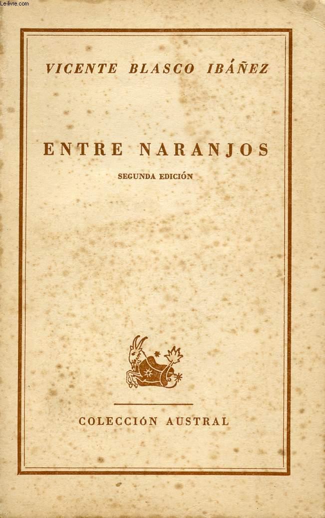 ENTRE NARANJOS, COLECCIÓN AUSTRAL, N° 508
