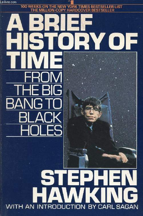 A BRIEF HISTORY OF TIME, FROM THE BIG BANG TO BLACK HOLES