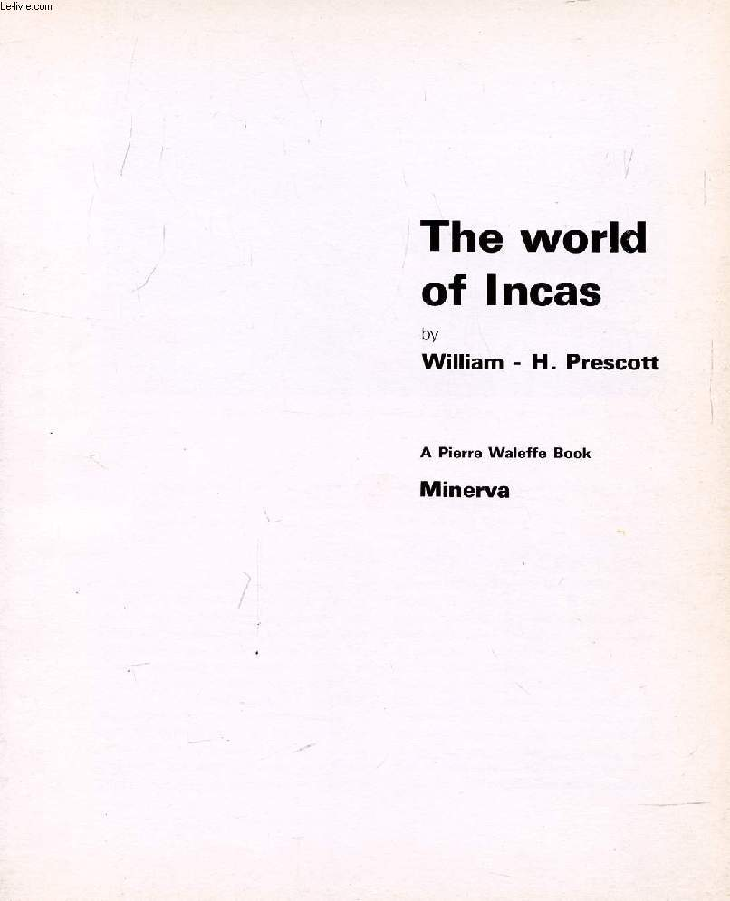 THE WORLD OF INCAS