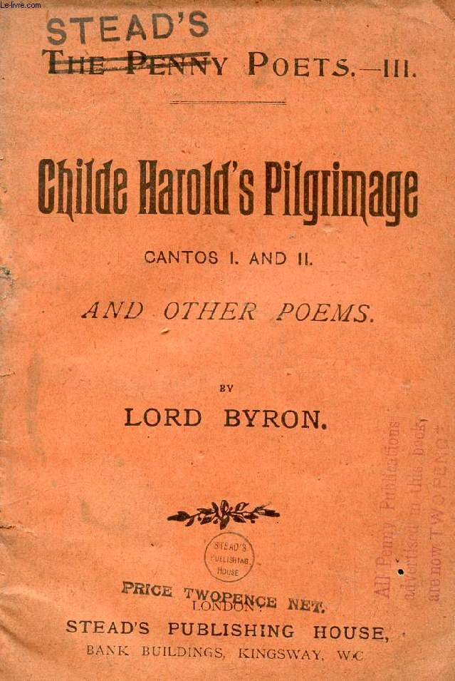 CHILDE HAROLD'S PILGRIMAGE, CANTOS I AND II, AND OTHER POEMS