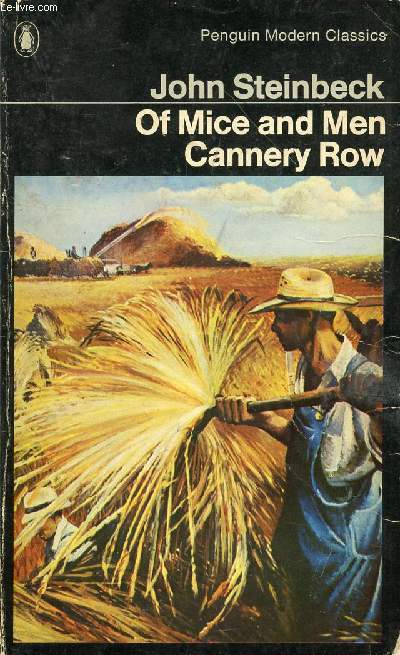OF MICE AND MEN, And CANNERY ROW