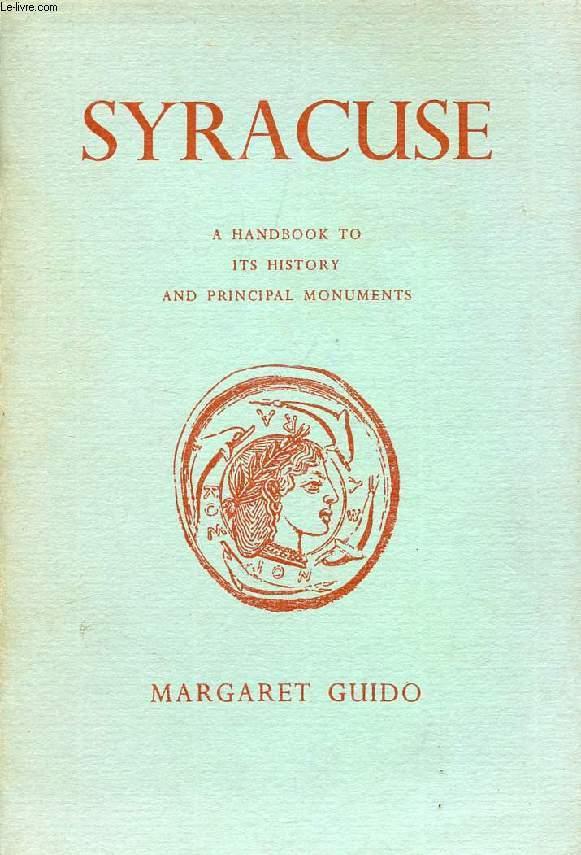 SYRACUSE, A HANDBOOK TO ITS HISTORY AND PRINCIPAL MONUMENTS