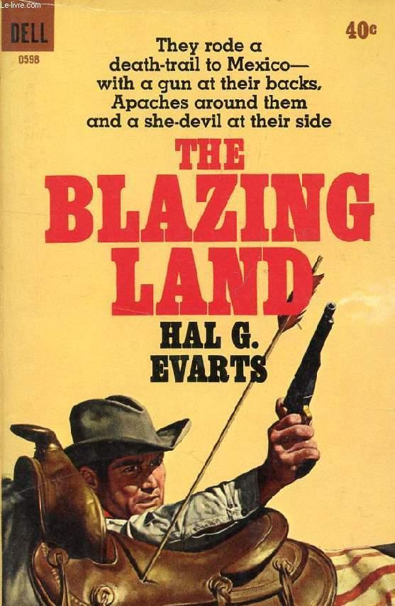 THE BLAZING LAND