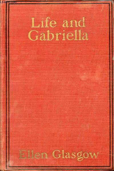 LIFE AND GABRIELLA, The Story of a Woman's Courage