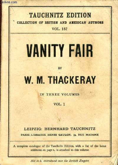 VANITY FAIR, A NOVEL WITHOUT A HERO, VOL. I (COLLECTION OF BRITISH AUTHORS, VOL. 157)